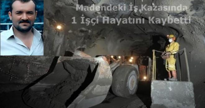Maden'de Meydana Gelen İş kazasında 1 Kişi  Hayatını Kaybetti