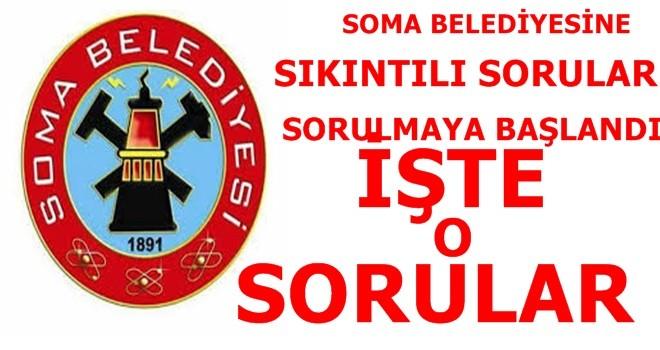 Soma Belediyesinin Sıkıntılı Saatleri Başladı