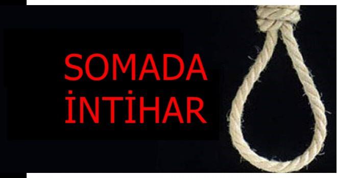 Manisa'nın Soma ilçesi Karacakaş mahallesinde 1 kişi intihar etti.