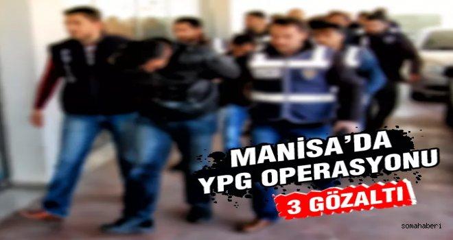 Manisa'da Operasyon  3 Göz Altı