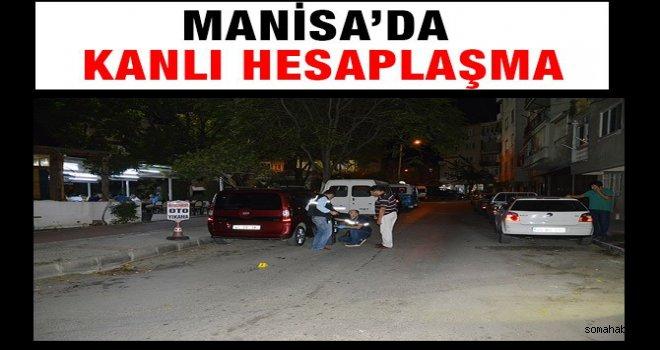 Manisa'da Silahlı Hesaplaşma